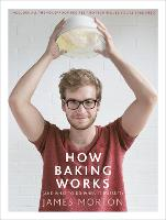 How Baking Works: ...And What to Do ...
