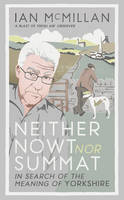Neither Nowt nor Summat: In Search of...
