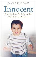 Innocent: A Murdered Son. A Grieving...