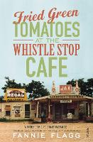Fried Green Tomatoes at the Whistle...