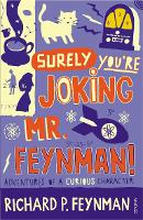Surely You're Joking, Mr.Feynman!:...