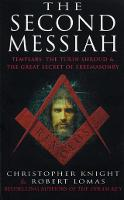 The Second Messiah: Templars, the...