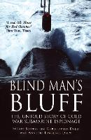Blind Man's Bluff: The Untold Story ...