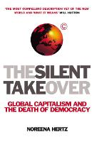 The Silent Takeover: Global ...