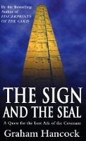 The Sign and the Seal: Quest for the...