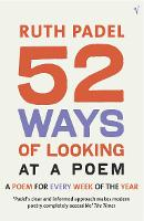 52 Ways Of Looking At A Poem: or How...