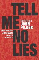 Tell Me No Lies: Investigative...
