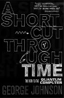 A Shortcut Through Time: The Path to ...