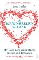 A Round-heeled Woman: My Late-life...