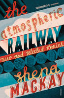 The Atmospheric Railway: New and...