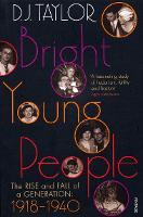 Bright Young People: The Rise and ...