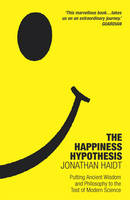 The Happiness Hypothesis: Putting...