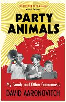 Party Animals: My Family and Other...