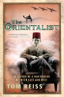The Orientalist: In Search of a Man...