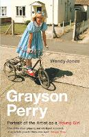 Grayson Perry: Portrait of the Artist...