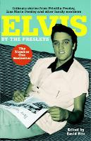 Elvis: By the Presleys