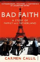 Bad Faith: A History of Family and Fatherland