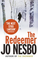 The Redeemer: A Harry Hole Thriller...