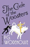 The Code of the Woosters: (Jeeves &...