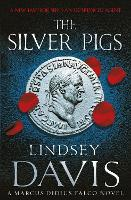 The Silver Pigs: (Falco 1) From the...