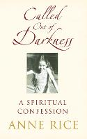 Called Out of Darkness: A Spiritual...
