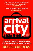 Arrival City: How the Largest...