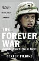 The Forever War: Dispatches from the...