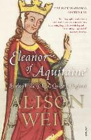 Eleanor of Aquitaine: By the Wrath of...