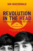 "Revolution in the Head: The ""Beatles"" Records and the Sixties"