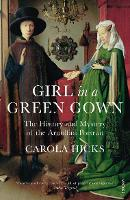 Girl in a Green Gown: The History and...