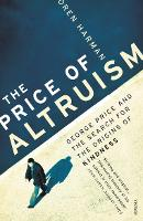 The Price of Altruism: George Price...
