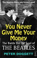 You Never Give Me Your Money: The...