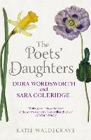 The Poets' Daughters: Dora Wordsworth...