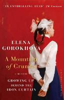 A Mountain of Crumbs: Growing Up...