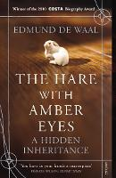 The Hare with Amber Eyes: A Hidden...