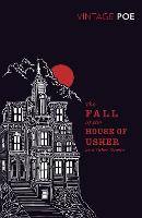 The Fall of the House of Usher and...