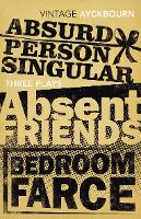 Three Plays - Absurd Person Singular,...