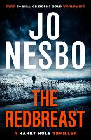 The Redbreast: A Harry Hole Thriller...