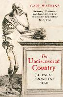 The Undiscovered Country: Journeys...