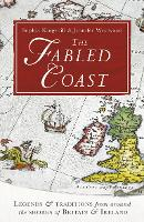The Fabled Coast: Legends & ...