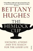 The Hemlock Cup: Socrates, Athens and...