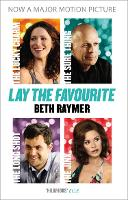 Lay the Favourite: A True Story About...