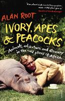 Ivory, Apes & Peacocks: Animals,...