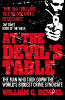 At the Devil's Table: The Man Who ...