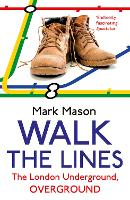 Walk the Lines: The London...
