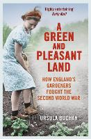 A Green and Pleasant Land: How...