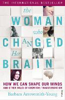 The Woman Who Changed Her Brain: How...