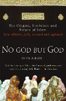 No God But God: The Origins, ...