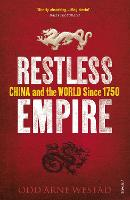Restless Empire: China and the World...
