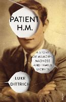 Patient H.M.: A Story of Memory,...